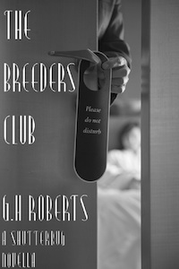 The Breeders Club by G.H. Roberts