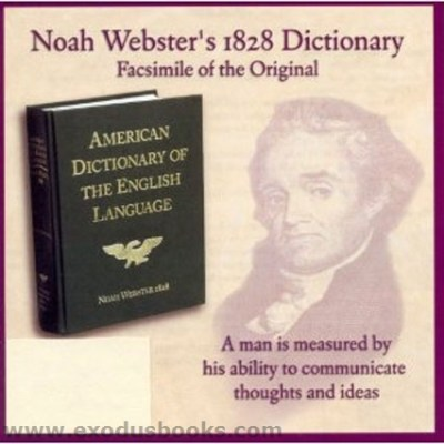 Noah Webster's 1828 Dictionary - CD-ROM - Exodus Books