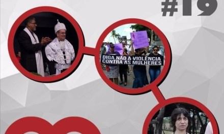 Giro de notícias #019 – Posse do Reitor da UMESP – Protesto em Recife – Barragem do Mirador