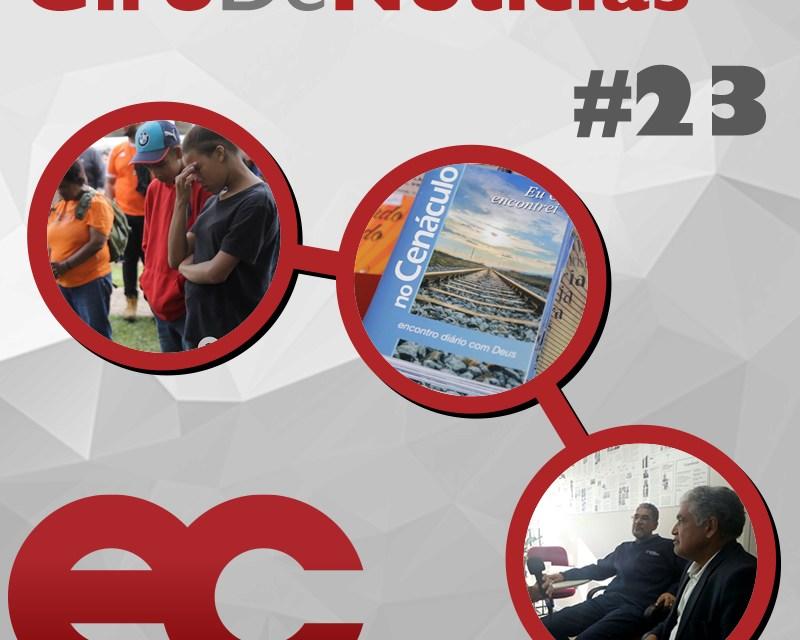Giro de notícias #023 – Giro Regional 1RE – Reuniões do Colégio Episcopal – no Cenáculo