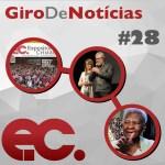 Giro de notícias #028 – EC de julho – Metodistas Centenárias – Toque de Poder 20 anos