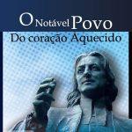Congresso Distrital de Discipulado em Macaé, terá lançamento da segunda edição do livro O Notável Povo do Coração Aquecido
