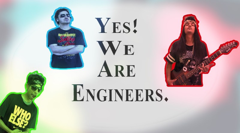 Yes! We Are Engineers. The Web Series. Episode 1