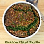 Rainbow Chard Soufflé - Fab Food 4 All