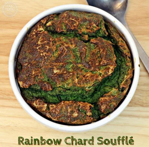 Rainbow Chard Soufflé - Fab Food 4 All