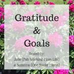 Gratitude and Goals October 2016 #GratitudeGoals