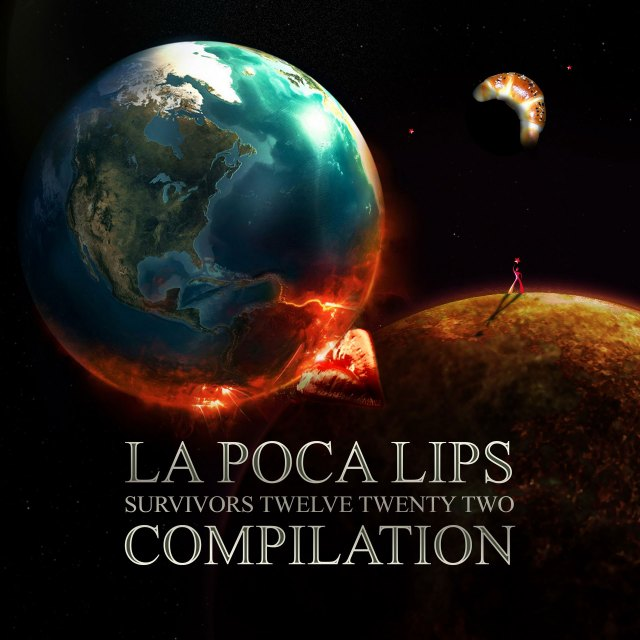 La Poca Lips - Survivors 12/22 Compilation