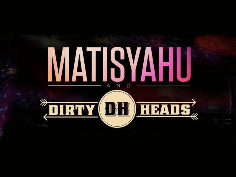dirtyheads-matisyahu