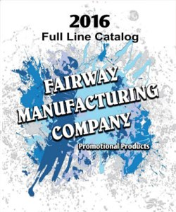 Fairway Manufacturing Co. 2016 Custom Gifts Catalog