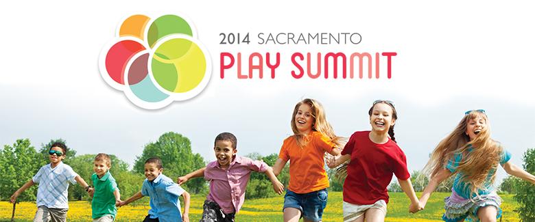 Sacramento Play Summit 2014