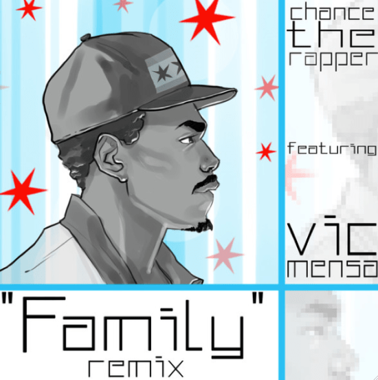 Chance The Rapper Family Remix