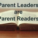 Parent Leaders Are Parent Readers