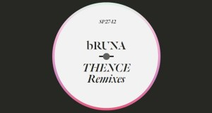 bruna-thence-remixes