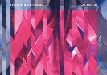 a-place-to-bury-strangers-transfixation
