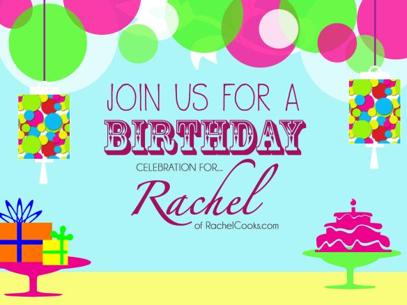 RachelCooks.com Birthday Graphic | farmgirlgourmet.com