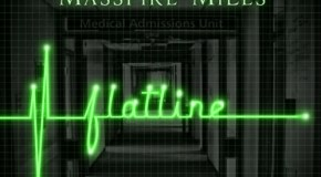 Masspike Miles – 'Flatline'