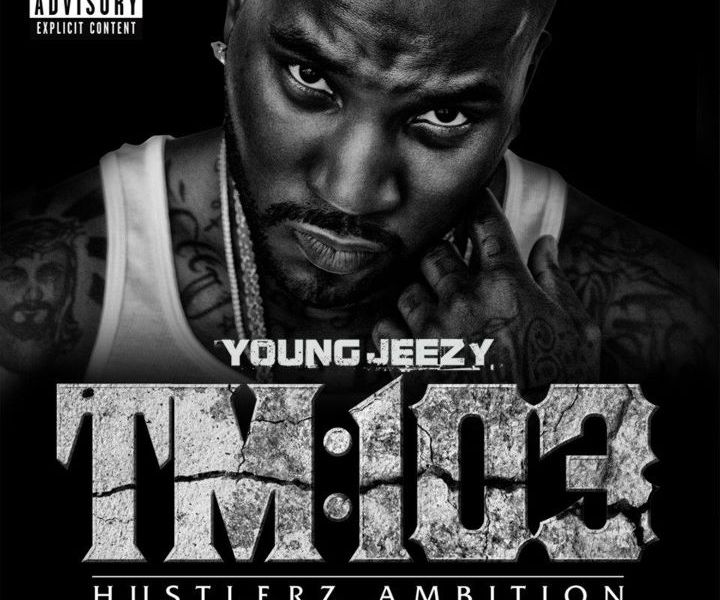 young jeezy - tm103 cover