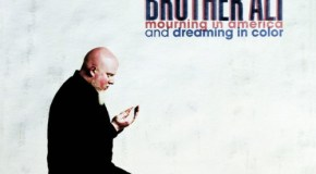 Brother Ali – Mourning In America And Dreaming In Color (Artwork & Tracklist)
