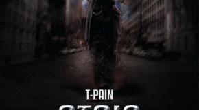 T-Pain – Stoic [Mixtape]
