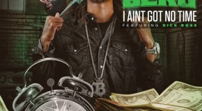 Ice Berg – I Aint Got No Time Ft Rick Ross