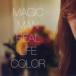 Magic Man Real Life Color