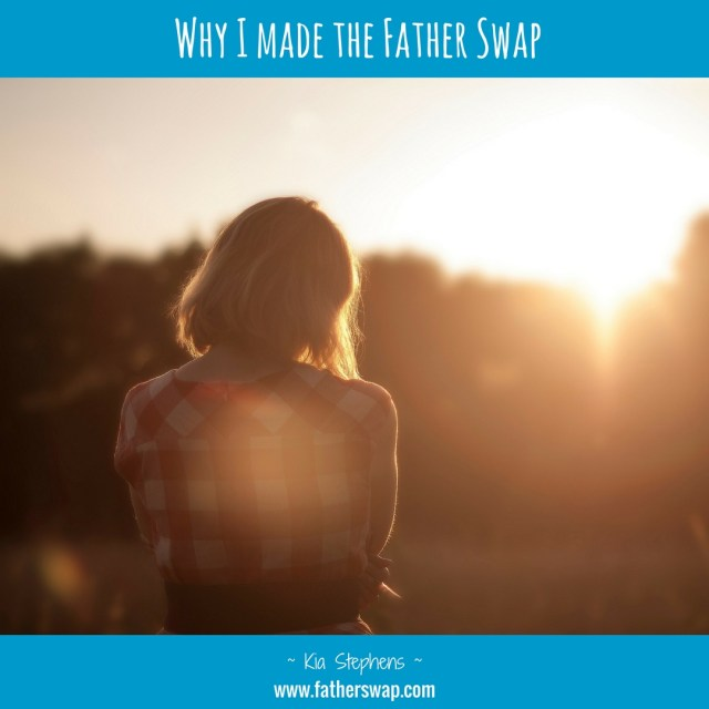 Why I Made the Father Swap