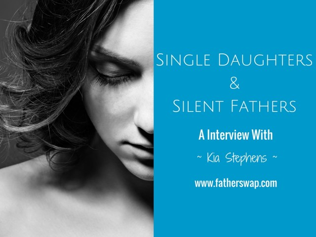 Single Daughters & Silent Fathers