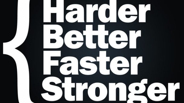 harder_better_faster_stronger1