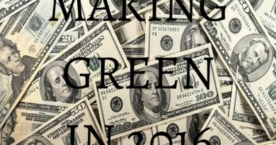 Making Green in 2016