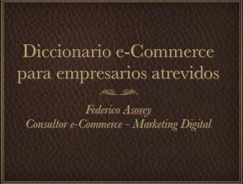 Portada del Diccionario e-commerce para empresarios atrevidos