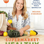 Get Supermarket Healthy With Melissa D'Arabian