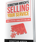Book Review Selling Your Service by Sebastian Hirsch