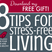 Download my Free Guide – 8 Tips for Stress-free Living