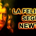 Felicidad-segun-Newton
