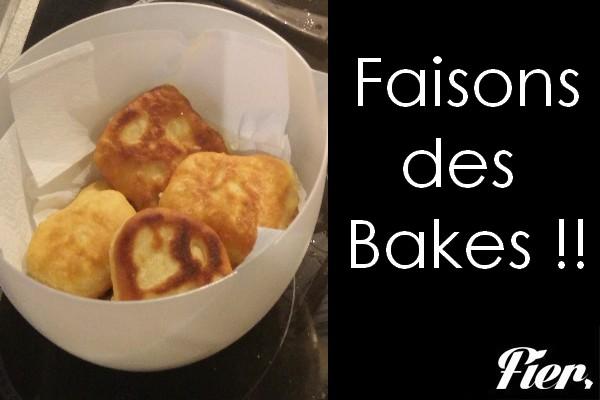 Et si on se faisait des bakes !!