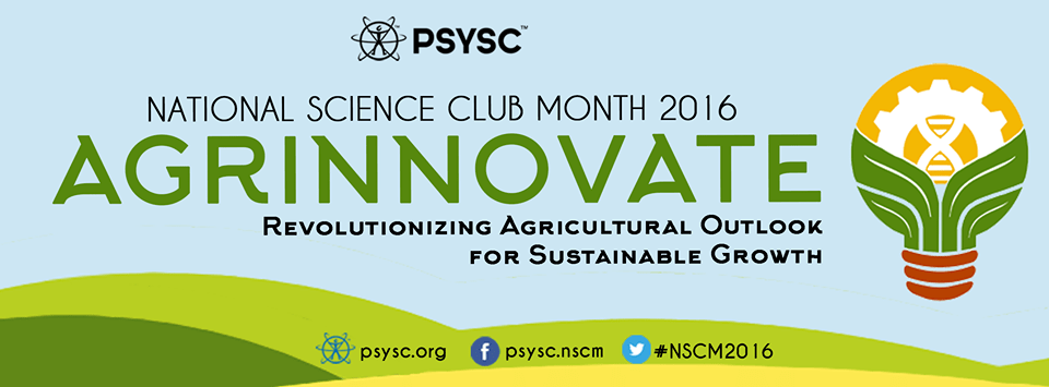 "National Science Club Month 2016 theme – ""AGRINNOVATE"""