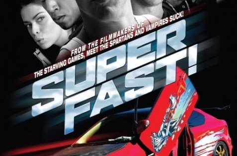 Superfast 2015 , filme 2015 , blu ray , Superfast 2015 online , filme full hd , actiune , Superfast 2015 online full HD , comedie , curse de masini , Superfast 2015 online full HD 1080p , parodie ,Andrea Navedo, Daniel Booko ,