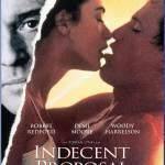 Indecent Proposal , film romantic , filme online , film drama , filme bluray , filme de dragoste , full hd , Indecent Proposal online subtitrat romana , Robert Redford, Demi Moore, Woody Harrelson ,