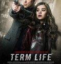 Term Life 2016 online subtitrat romana full HD