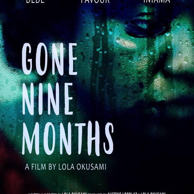 Gone Nine Months (Lola Okusami)