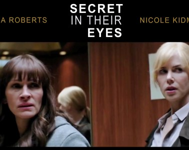 julia roberts & nicole kidman in SECRET IN THEIR EYES