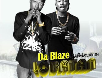 [Video] Da Blaze Featuring Mayorkun -Lobatan