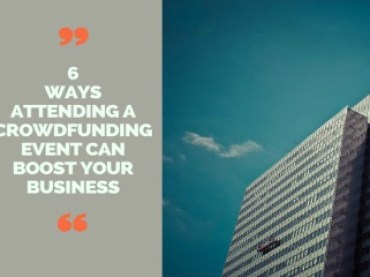 6 Ways Attending a Crowdfunding Event Can Boost Your Business