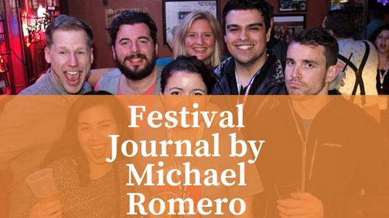 Festival Journal by Michael Romero