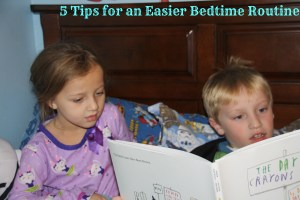 5 Tips for an Easier Bedtime Routine