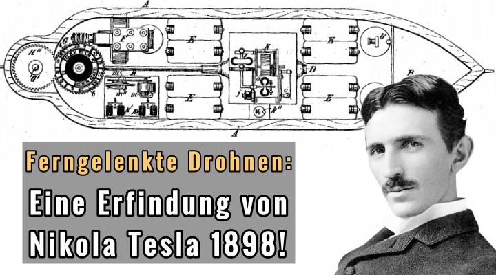 Die erste ferngelenkte Drohe der Weltgeschichte: Eine Erfindung von Nikola Tesla aus dem Jahre 1898 – für den Weltfrieden …