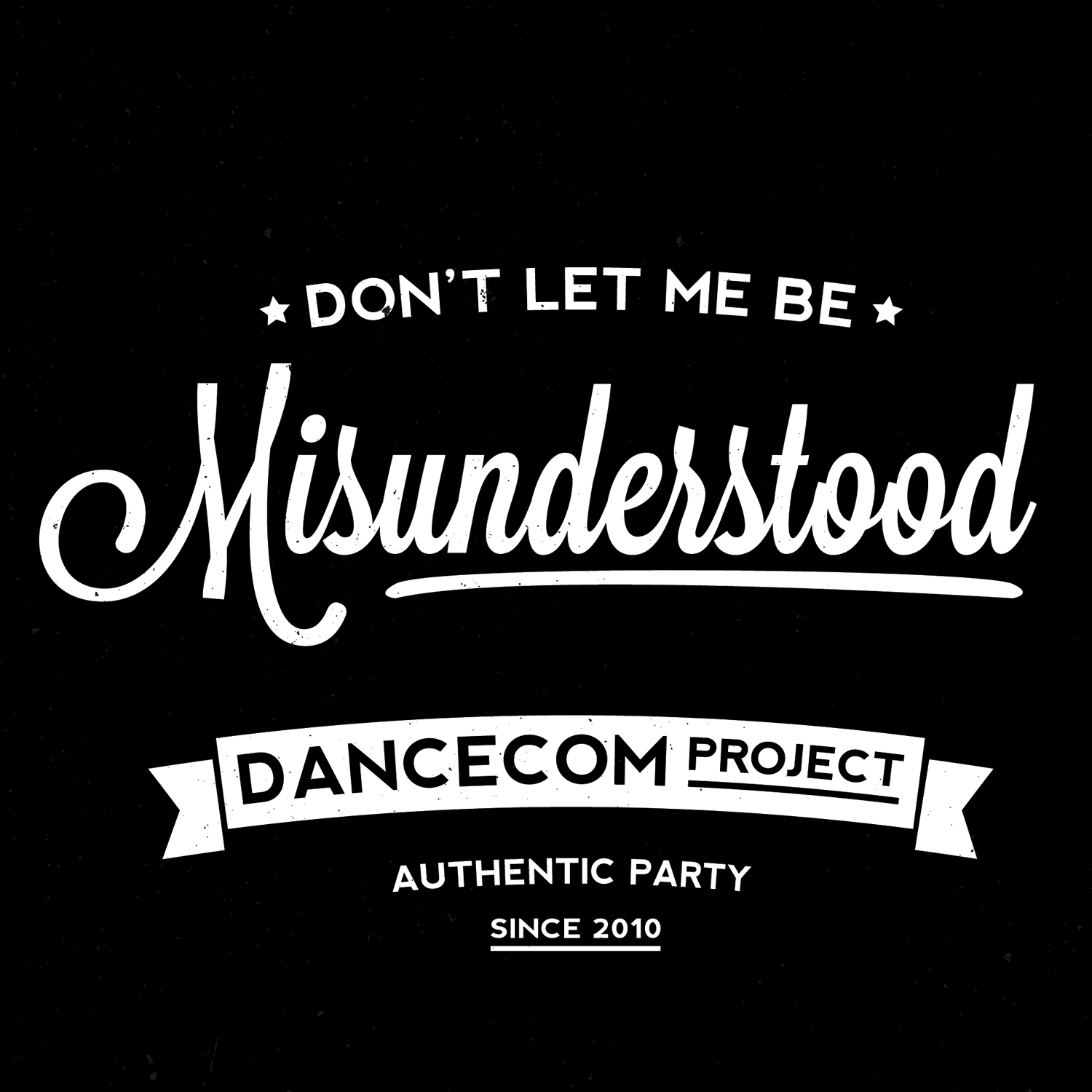 Dont Let Me Down Chainsmokers Free Download: Don't Let Me Be Misunderstood (Club Mix
