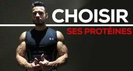 Comment choisir ses protéines ?