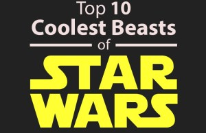 The Top 10 Coolest Beasts of Star Wars - Infographic