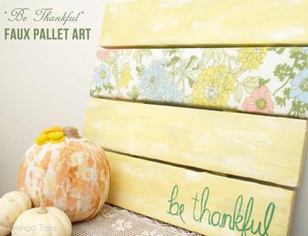 Be Thankful Faux Pallet Art